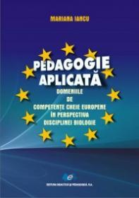 Pedagogie aplicata - Domeniile de competente cheie europene in perspectiva disciplinei biologice