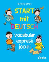 Start mit Deutch. Vocabular, expresii, jocuri