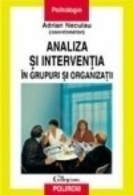 Analiza si interventia in grupuri si organizatii
