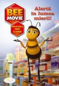 Bee Movie - Alerta In Lumea Mierii