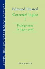Cercetari logice I. Prolegomene la logica pura