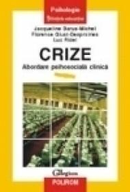 Crize. Abordare psihosociala clinica