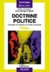 Doctrine politice. Concepte universale si realitati romanesti