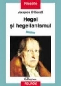 Hegel si hegelianismul