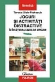 Jocuri si metode distractive in invatarea limbilor straine