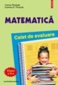 Matematica. Caiet de evaluare clasa a II-a