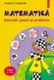 Matematica. Exercitii, jocuri, probleme. Clasa a II-a