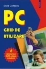 PC. Ghid de utilizare