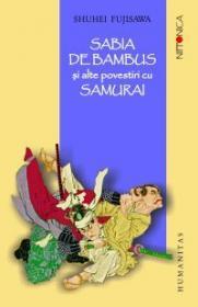 Sabia de bambus si alte povestiri cu samurai