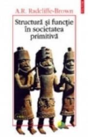 Structura si functie in societatea primitiva.