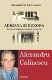 Adriana si Europa. Lecturi, intimplari, pagini de jurnal