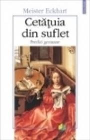Cetatuia din suflet. Predici germane