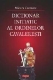 Dictionar initiatic al ordinelor cavaleresti