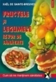 Fructele si legumele, izvor de sanatate