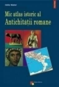 Mic atlas istoric al Antichitatii romane