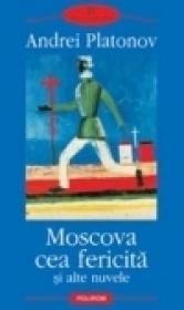Moscova cea fericita si alte nuvele