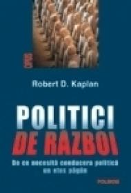 Politici de razboi. De ce necesita conducerea politica un etos pagin