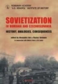 Sovietization in Romania and Czechoslovakia. History, Analogies, Consequences