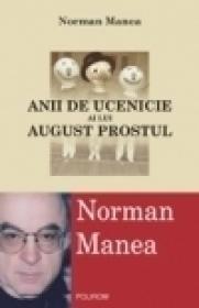 Anii de ucenicie ai lui August Prostul (editia a II-a, revazuta)