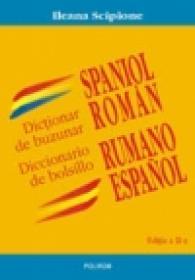 Dictionar de buzunar spaniol-roman/ Diccionario de bolsillo rumano-espanol