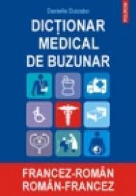 Dictionar medical de buzunar francez-roman/ roman-francez