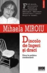 Dincolo de ingeri si draci. Etica in politica romaneasca