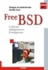 FreeBSD. Utilizare. Administrare. Configurare