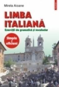 Limba italiana. Exercitii de gramatica si vocabular