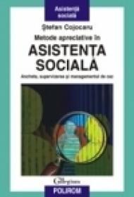 Metode apreciative in asistenta sociala. Ancheta, supervizarea si managementul de caz