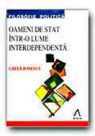 Oameni De Stat Intr-o Lume Interdependenta. Adenauer, De Gaulle, Thatcher, Reagan si Gorbaciov