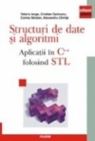 Structuri de date si algoritmi. Aplicatii in C++ folosind STL