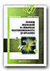 Teoria Moderna A Campului Electromagnetic si Aplicatii