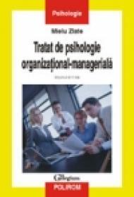 Tratat de psihologie organizational-manageriala (Vol. II)