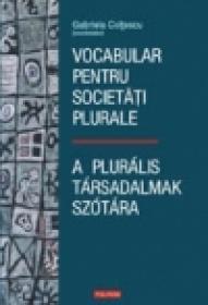 Vocabular pentru societati plurale / A pluralis tarsadalmak szotara