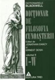 Dictionar de filosofia cunoasterii Volumul II