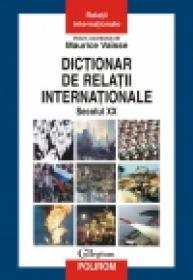 Dictionar de relatii internationale. Secolul XX