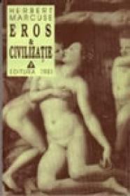 Eros si civilizatie. O cercetare filosofica asupra lui Freud