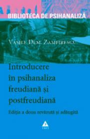 Introducere in psihanaliza freudiana si postfreudiana, editia a doua - revizuita si adaugita