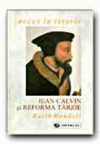 Jean Calvin si Reforma Tarzie