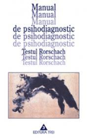 Manual de psihodiagnostic. Testul Rorschach.
