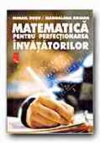 Matematica Pentru Perfectionarea Invatatorilor