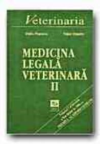 Medicina Legala Veterinara - Vol. Ii