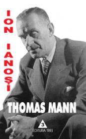 Thomas Mann. Tema cu variatiuni