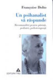 Un psihanalist va raspunde (Vol. II)