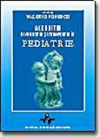 Algoritm Diagnostic si Terapeutic In Pediatrie - Vol I