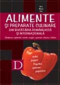 Alimente si Preparate Culinare Din  <br />bucataria Romaneasca si Internationala