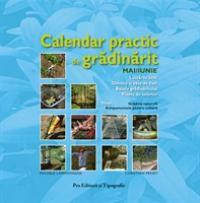 Calendar practic de gradinarit - Mai/iun