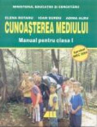 Cunoasterea Mediului. Manual Pentru Clasa I