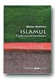 Islamul. Foarte Scurta Introducere