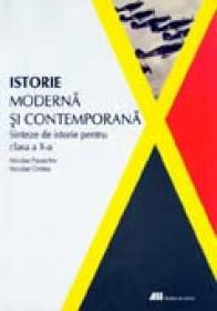 Istorie Moderna si Contemporana.sinteze De Istorie Pentru Clasa A X-a